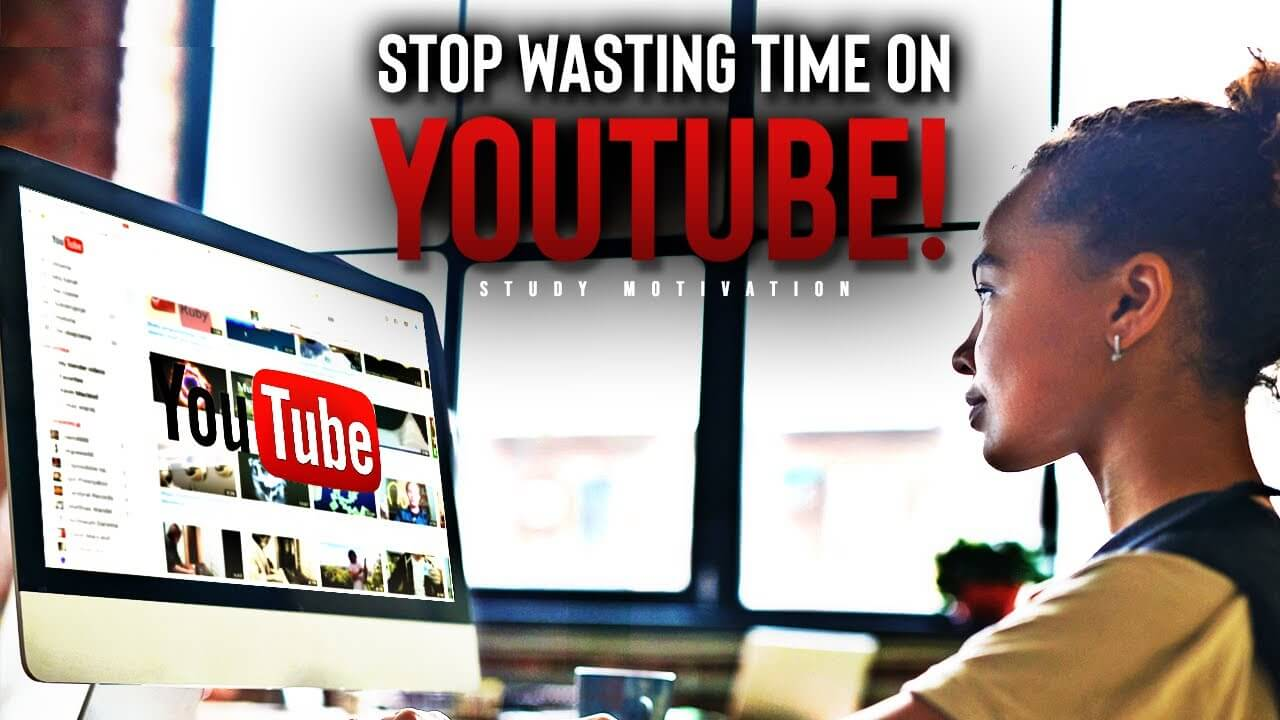 Stop Wasting Time on YouTube